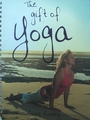 The Gift of Yoga - Gena Kenny