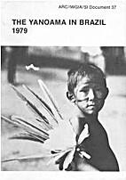 The Yanoama in Brazil, 1979 (IWGIA document…
