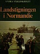 Landstigningen i Normandie by Eddy Bauer