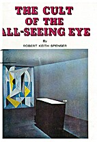 The cult of the all-seeing eye by Robert…
