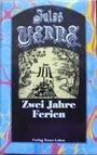 Ausgewählte Werke in Einzelausgaben / Zwei Jahre Ferien - Jules Verne