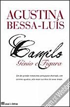 Camilo, Génio e Figura by Agustina…