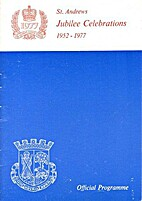 St Andrews Jubilee Celebrations 1952-1977…