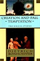 Creation and Fall Temptation: Two Biblical…