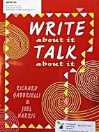 Write About It, Talk About It by Richard…