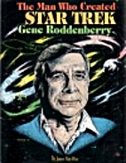 Man Who Created Star Trek: Gene Roddenberry…