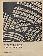 New York City Architecture: Selections From…