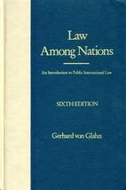 Law Among Nations: An Introduction to Public…