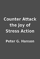 Counter Attack the Joy of Stress Action by…