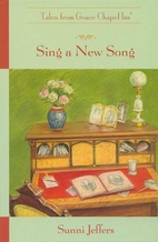 Sing a New Song (Tales from Grace Chapel…
