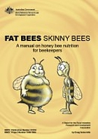 Fat bees skinny bees : a manual on honey bee…