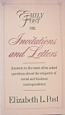 Emily Post on invitations and letters by…