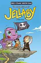 The Adventures of Jellaby: Free Comic Book…