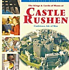 Castle Rushen - Fortress of the Kings and…