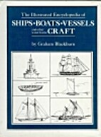 Illustrated Encyclopedia of Ships, Boats,…
