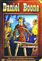 Daniel Boone [2004 video] by Good Times…