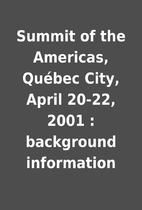 Summit of the Americas, Québec City,…