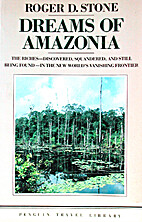 Dreams of Amazonia by Roger D. Stone
