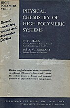 Physical Chemistry of High Polymeric…