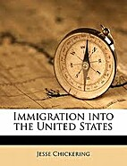 Immigration into the United States by Jesse…
