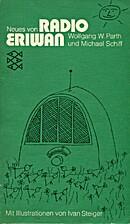 Neues von Radio Eriwan. by Wolfgang W. Parth