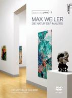 Max Weiler - Die Natur der Malerei Die…