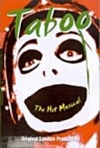 Taboo: The Hit Musical - Original London…