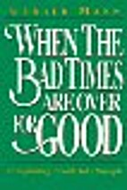 When the Bad Times Are over for Good:…