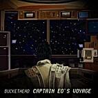 Captain Eo's Voyage by Buckethead