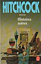 Histoires noires by Alfred Hitchcock