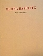 Georg Baselitz: New Paintings by Heinrich…