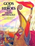 Gods and Heroes from Viking Mythology by…