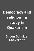 Democracy and religion : a study in…