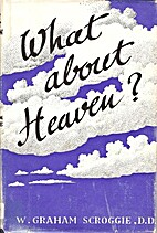 What About Heaven? Comfort for Christians by…