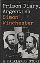 Prison Diary, Argentina by Simon Winchester