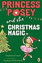 Princess Posey and the Christmas Magic by…
