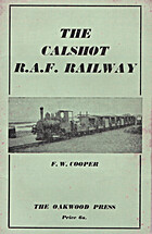 The Calshot RAF Railway by F W Cooper