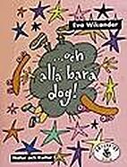 -och alla bara dog! by Eva Wikander