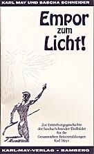 Empor zum Licht! Karl May und Sascha…