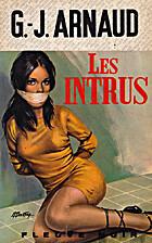 Les Intrus by G-J Arnaud