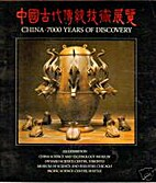 China 7000 Years of Discovery by China…
