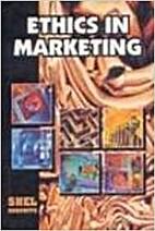 Ethics in marketing by Shel Horowitz