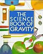 The Science Book of Gravity: The Harcourt…