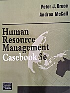 Human Resource Management Casebook 3e by…