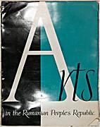 Arts in the Rumanian People's Republic 22