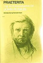 Praeterita : the autobiography of John…