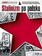 Stalinizm po polsku by praca zbiorowa