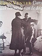 Dans aan het einde van de dag by Eben Venter
