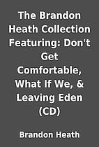 The Brandon Heath Collection Featuring:…