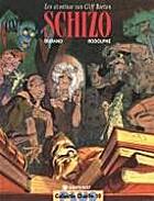 Cliff Burton, 06: Schizo by Rodolphe